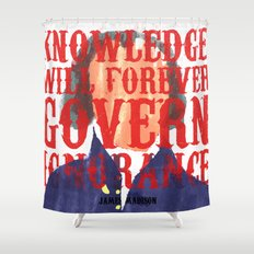 Knowledge Will Shower Curtain