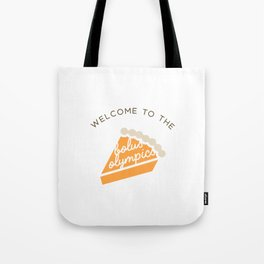Welcome to the Bolus Olympics Tote Bag