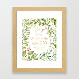 I love you Paulo Coehlo quote Framed Art Print