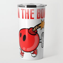 "A Bombing Tee For Bombers Saying ""I'm The Bomb"" T-shirt Design Explosive Device Timer Ticker Blast Travel Mug"