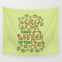 Work Hard Wander Often Wall Tapestry