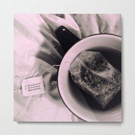Tea Quotes Metal Print