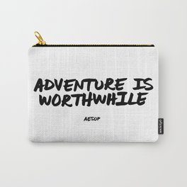 'Adventure is Worthwhile' Aesop Quote Hand Letter Type Word Black & White Carry-All Pouch