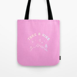 Take a Hike in Holographic Pink Tote Bag