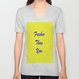 fresher THAN you Yellow & Blue Unisex V-Neck