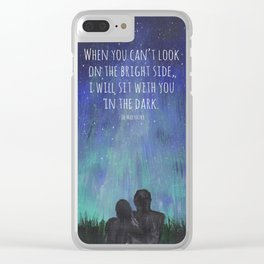 When you Can't Look on the Bright Side, I will Sit with You in the Dark Mad Hatter Quote Art Clear iPhone Case