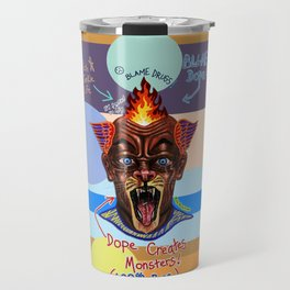 Dope Creates Monsters Uncut Travel Mug