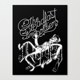 The Steadfast Tin Soldier Canvas Print