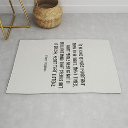 To Be Kind Is More Important... F. Scott Fitzgerald Quote Rug