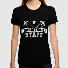 Chemtrail Staff Gift T-shirt