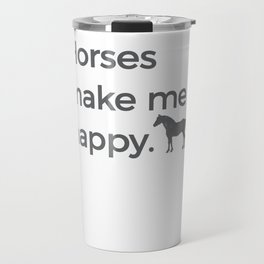 Horses Make Me Happy Riding Horsemanship Riding Horse Black Travel Mug