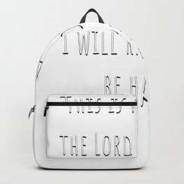 This is the Day the Lord has Made Bible Psalm Gifts Backpack