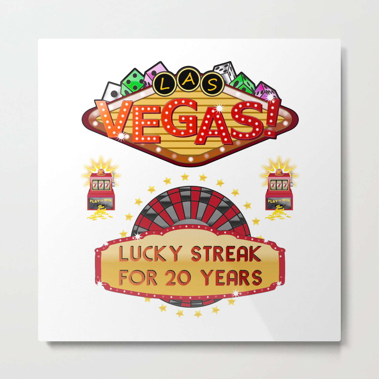 Las Vegas 20th Wedding Anniversary Gift Lucky Streak For 20 Years Metal Print By Teeshirtmadness Society6