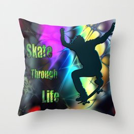 Skate Through Life Throw Pillow