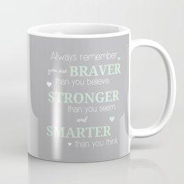Stronger, Braver & Smarter Print Coffee Mug