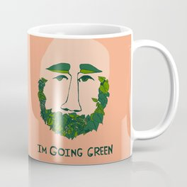 I'm Going Green Coffee Mug