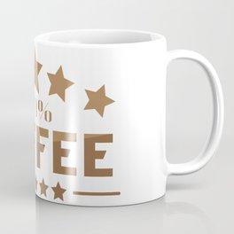 100% Coffee Coffee Mug