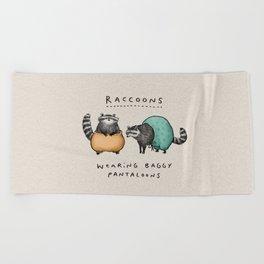 Raccoons Wearing Baggy Pantaloons Beach Towel