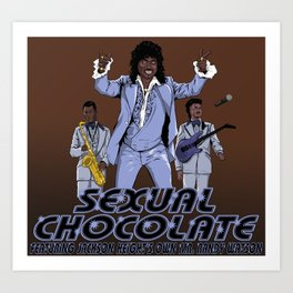 Sexual Chocolate Art Print