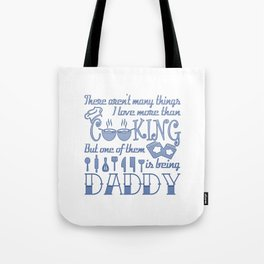 Cooking Daddy Tote Bag