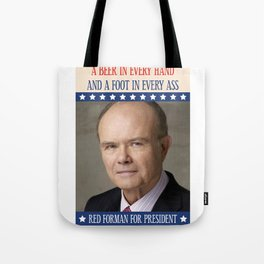 Red Forman for president Tote Bag