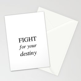 Fight For Your Destiny Stationery Cards