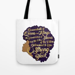 Black Girl Magic - Descendants of Queens and Kings Determined To Rise Faux Gold Afro Woman Tote Bag
