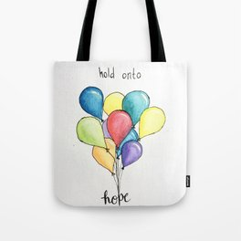 "Paramore's lyrics ""Hold onto hope if you've got it."" Tote Bag"