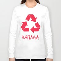 karma Long Sleeve T-shirts featuring KARMA by ARTITECTURE