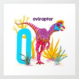O is for Oviraptor Art Print