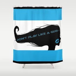 Don't Play Like a Girl... Shower Curtain