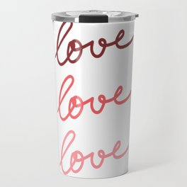 Love Love Love #kirovair #minimal #minimalism #buyart #design Travel Mug