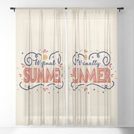 It's finally summer - typography Sheer Curtain