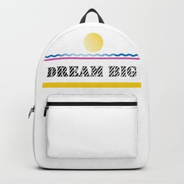 Dream Big - Quotes Backpack