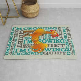 Rooster  Quiet I'm crowing Rug