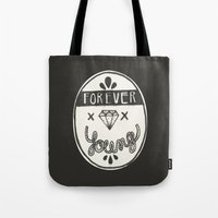 forever young Tote Bags featuring Forever Young by Landon Sheely