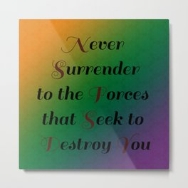 Never Surrender/Inspirations and Patterns 1 Metal Print