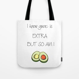 Extra Guac Tote Bag