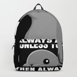 Seal With A Funny Be Yourself Saying Backpack