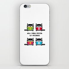 All You Need Is Meow iPhone & iPod Skin