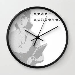The Over Achiever Wall Clock