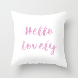 Hello Lovely Watercolor Throw Pillow