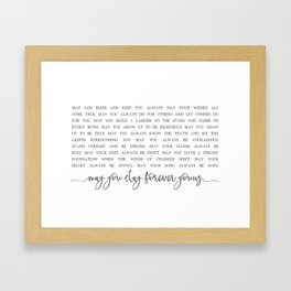 MAY YOU STAY FOREVER YOUNG by Dear Lily Mae Framed Art Print