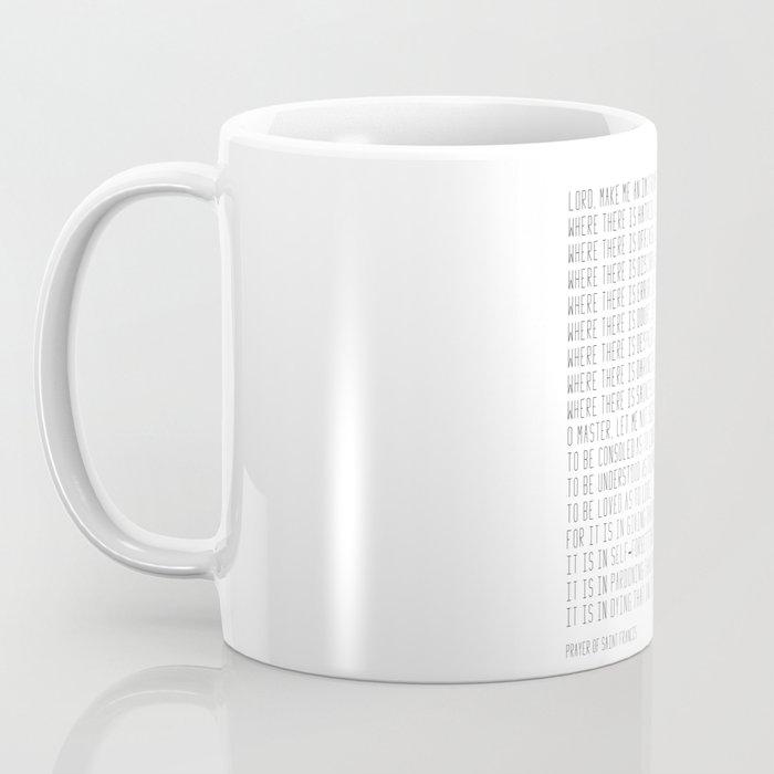 Prayer of Saint Francis #minimalism #prayerofpeace Coffee Mug