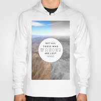 not all who wander Hoodies featuring Wander by Cactus And Fog