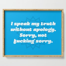 Sorry, not fucking sorry (Throat Chakra Affirmation) Serving Tray