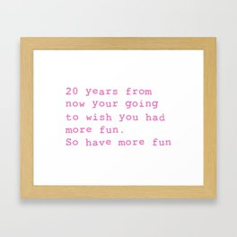 20 Years from now Framed Art Print