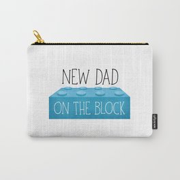 New Dad On The Block Carry-All Pouch