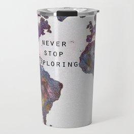 Star map. Never stop exploring... Travel Mug