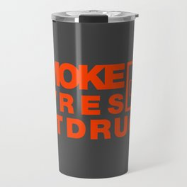 SMOKE TYRES NOT DRUGS v6 HQvector Travel Mug